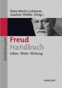 H.-M. Lohmann & J. Pfeiffer: Freud Handbuch. Leben - Werk - Wirkung