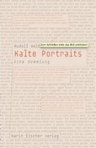 Rudolf Welter:  Kalte Portraits