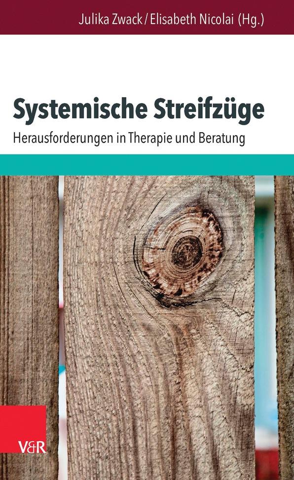 J. Zwack & E. Nicolai (Hrsg.): Systemische Streifzüge