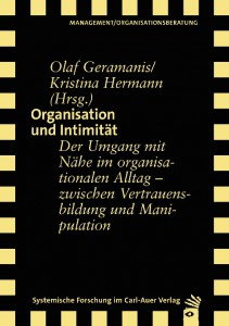 O. Geramanis & K. Hermann (Hrsg.) Organisation und Intimität