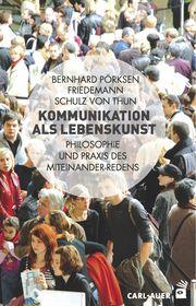 B. Poerksen & F. Schulz von Thun (2014): Kommunikation als Lebenskunst