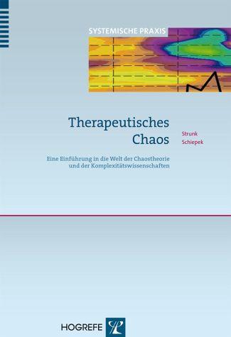 G. Strunk & G. Schiepek (2014): Therapeutisches Chaos