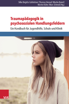 Gahleitner et al. (Hrsg.) (2014): Traumapädagogik in psychosozialen Handlungsfeldern