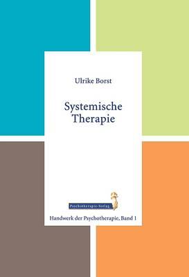 U. Borst (2013): Systemische Therapie